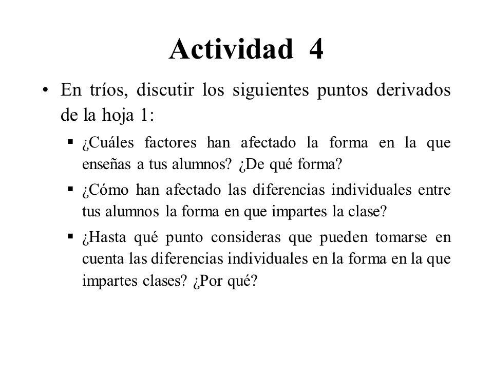 Actividad 4 En tríos, discutir los siguientes puntos derivados de la hoja 1: