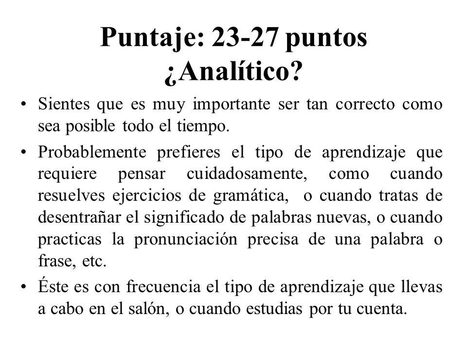 Puntaje: 23-27 puntos ¿Analítico