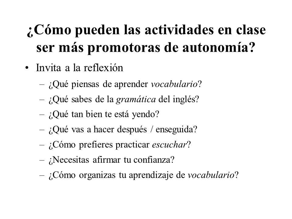¿Cómo pueden las actividades en clase ser más promotoras de autonomía