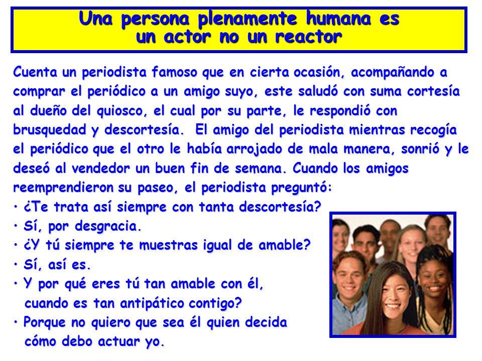 Una persona plenamente humana es
