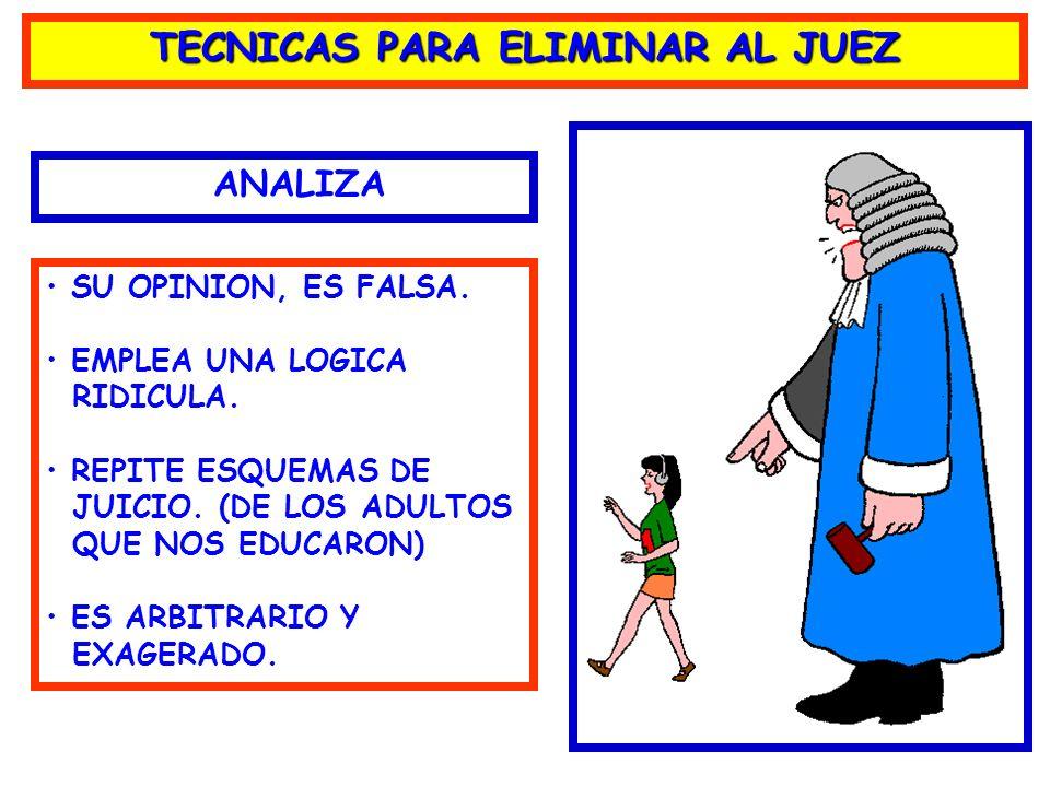 TECNICAS PARA ELIMINAR AL JUEZ