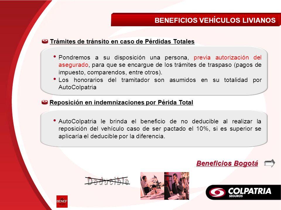 Deducible BENEFICIOS VEHÍCULOS LIVIANOS Beneficios Bogotá