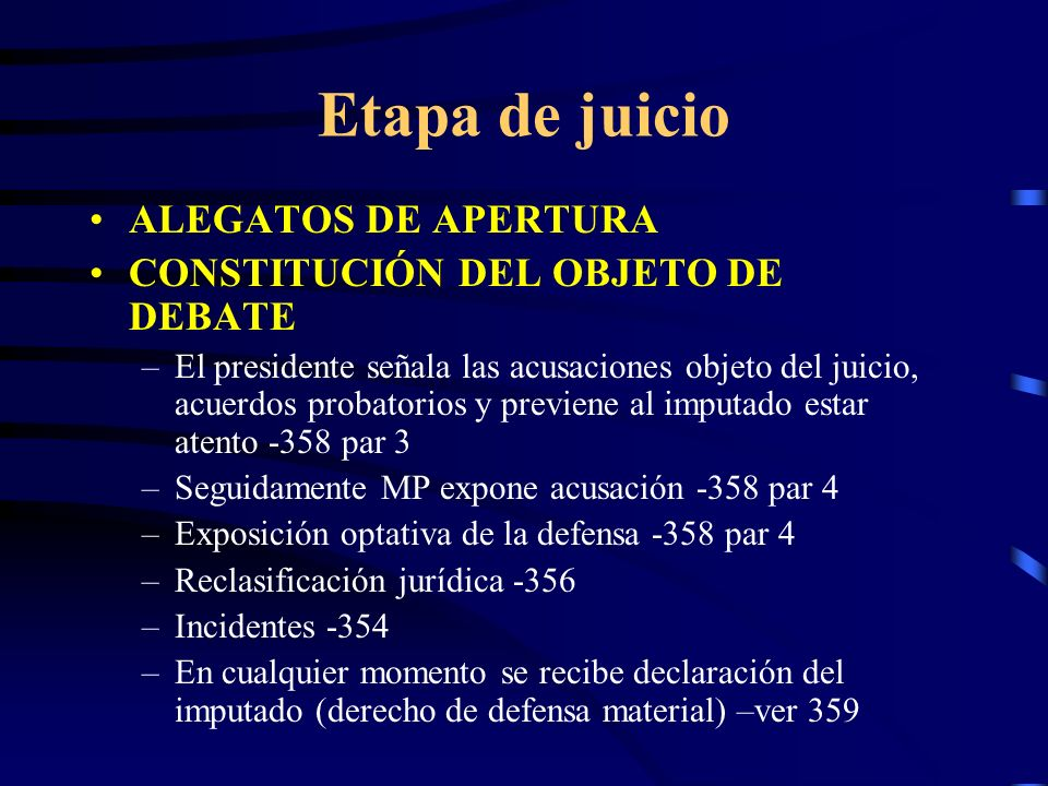 Etapa de juicio ALEGATOS DE APERTURA CONSTITUCIÓN DEL OBJETO DE DEBATE