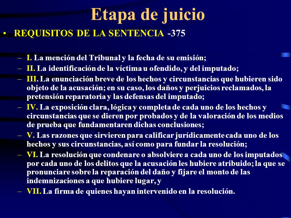Etapa de juicio REQUISITOS DE LA SENTENCIA -375