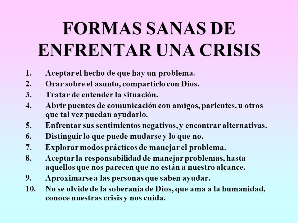 FORMAS SANAS DE ENFRENTAR UNA CRISIS