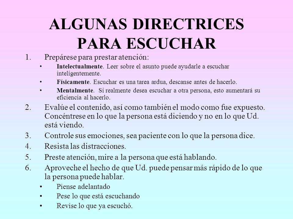 ALGUNAS DIRECTRICES PARA ESCUCHAR