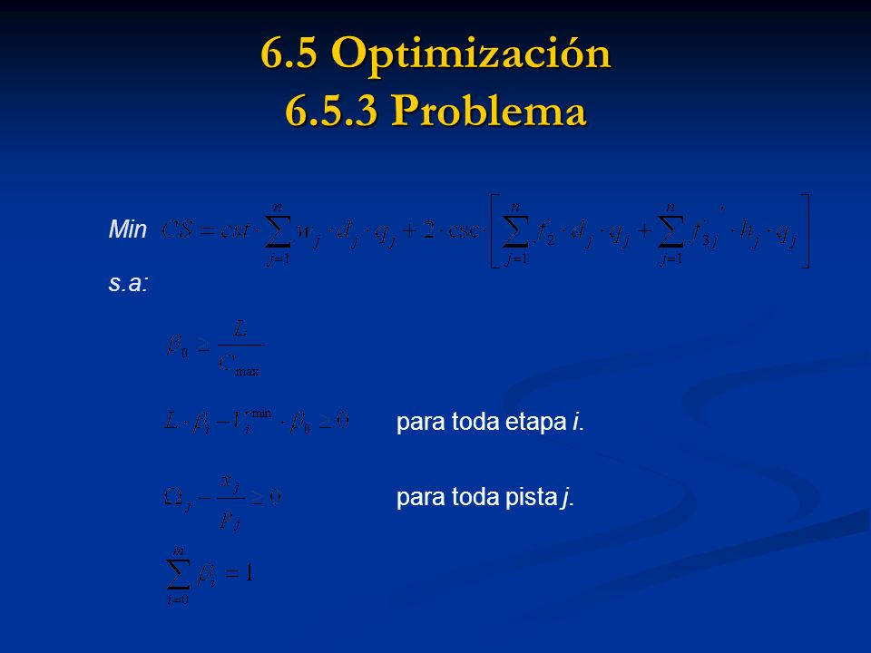 6.5 Optimización 6.5.3 Problema