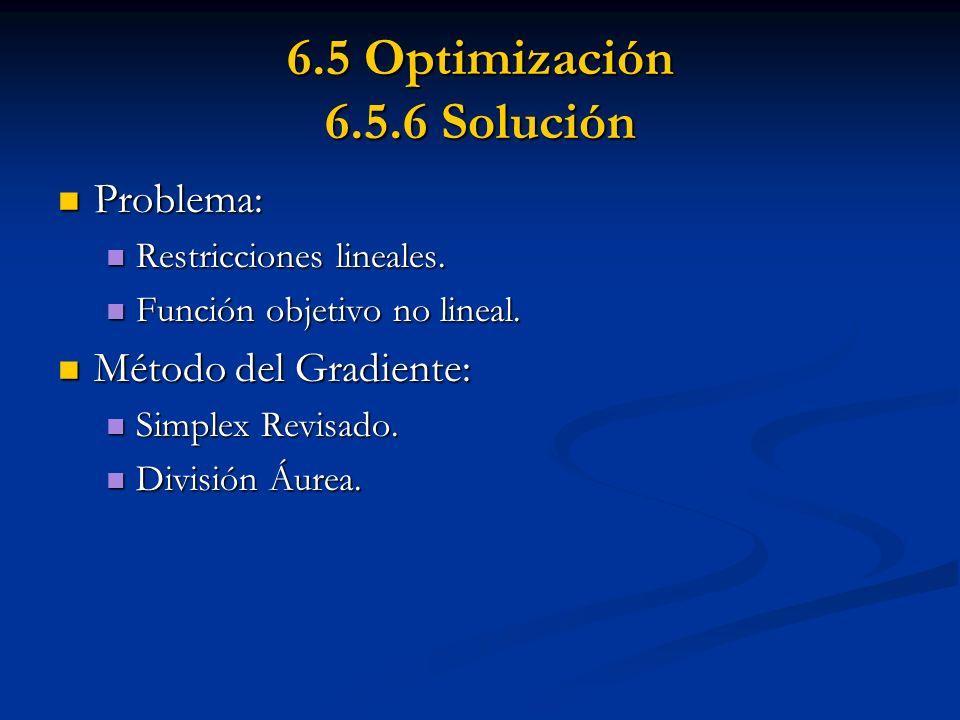 6.5 Optimización 6.5.6 Solución