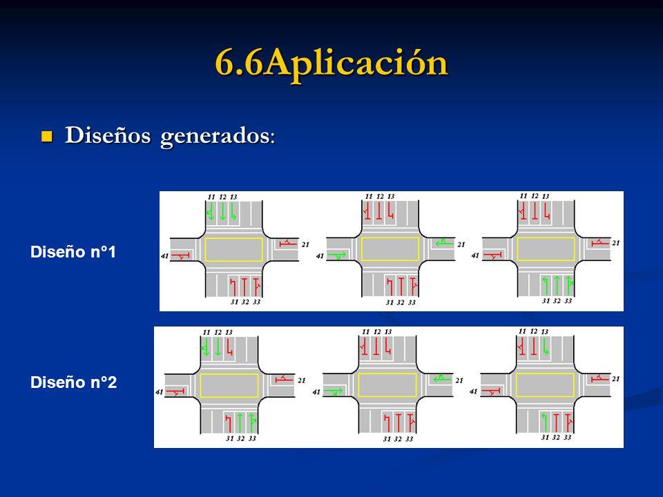 6.6Aplicación Diseños generados: Diseño n°1 Diseño n°2