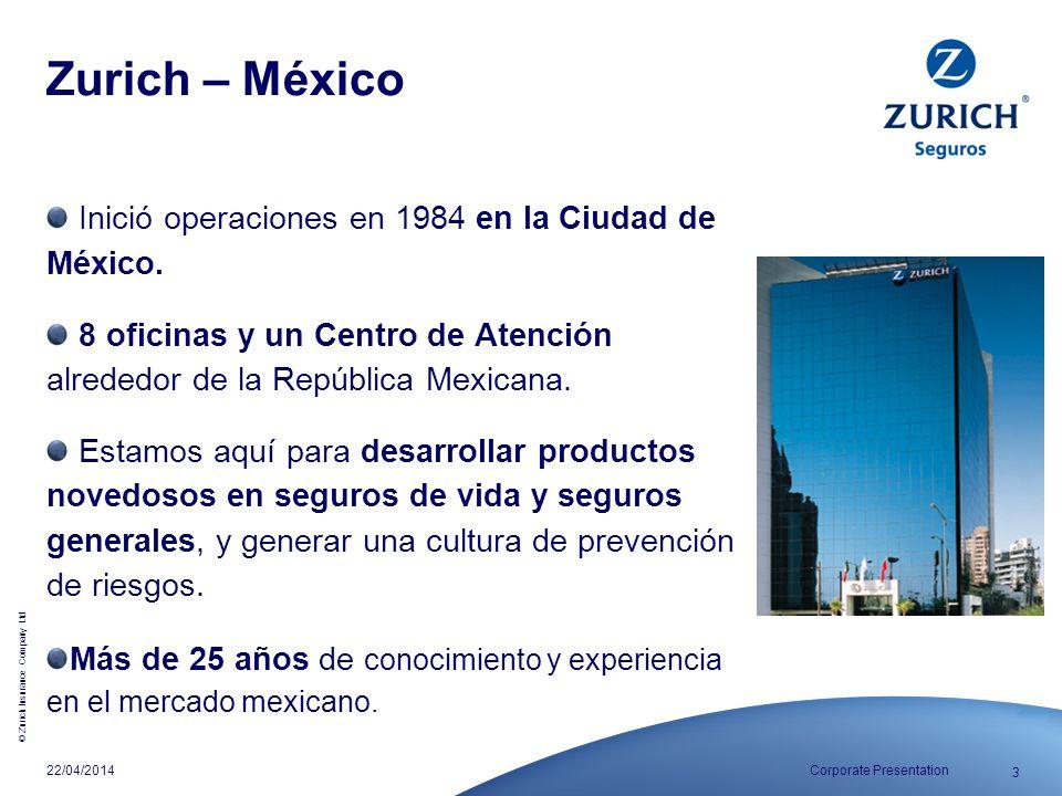 Zurich – México Inició operaciones en 1984 en la Ciudad de México.