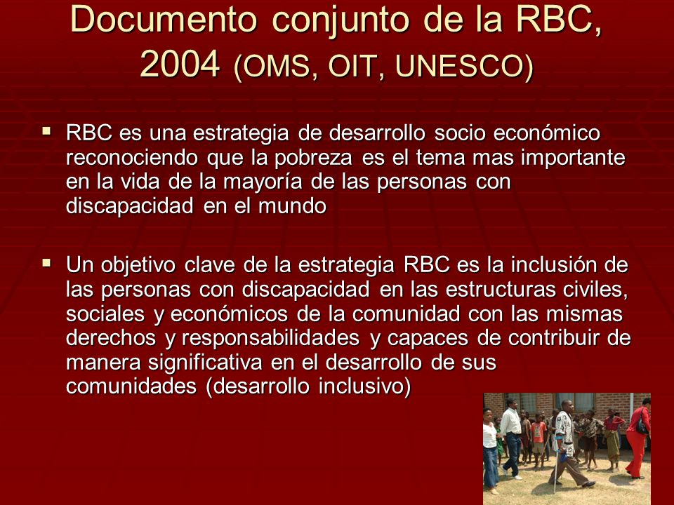 Documento conjunto de la RBC, 2004 (OMS, OIT, UNESCO)
