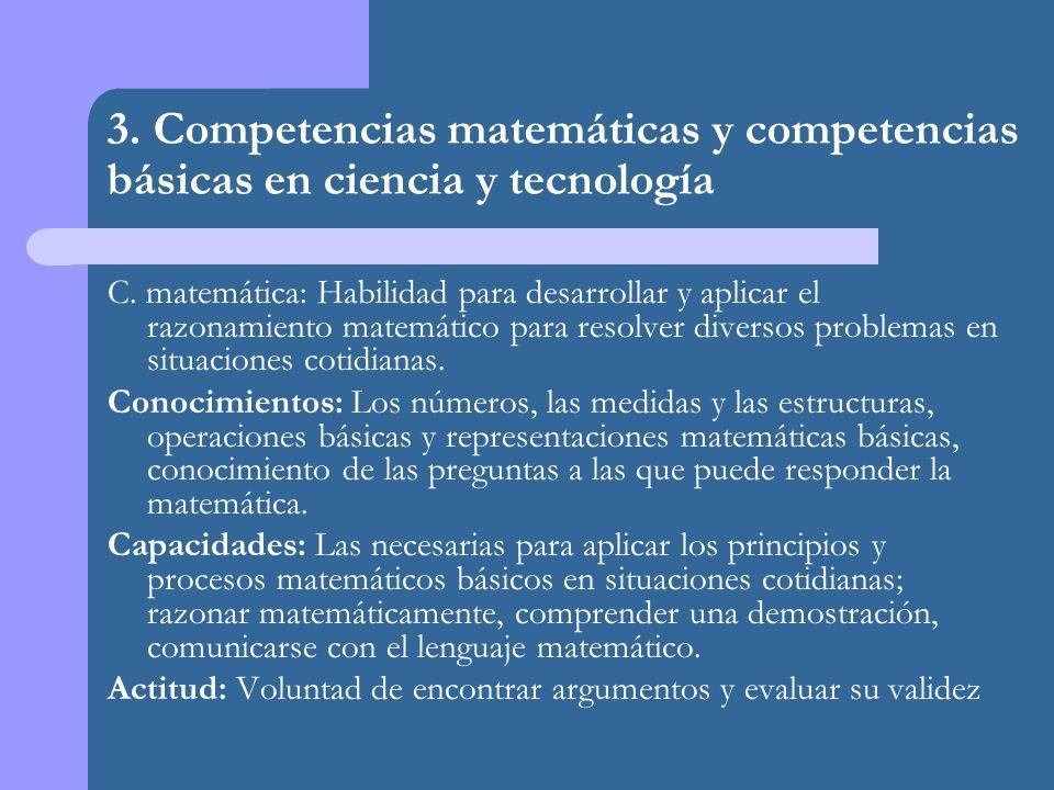 3. Competencias matemáticas y competencias básicas en ciencia y tecnología