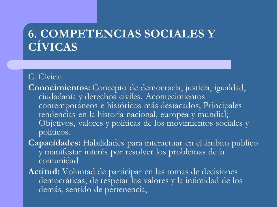 6. COMPETENCIAS SOCIALES Y CÍVICAS