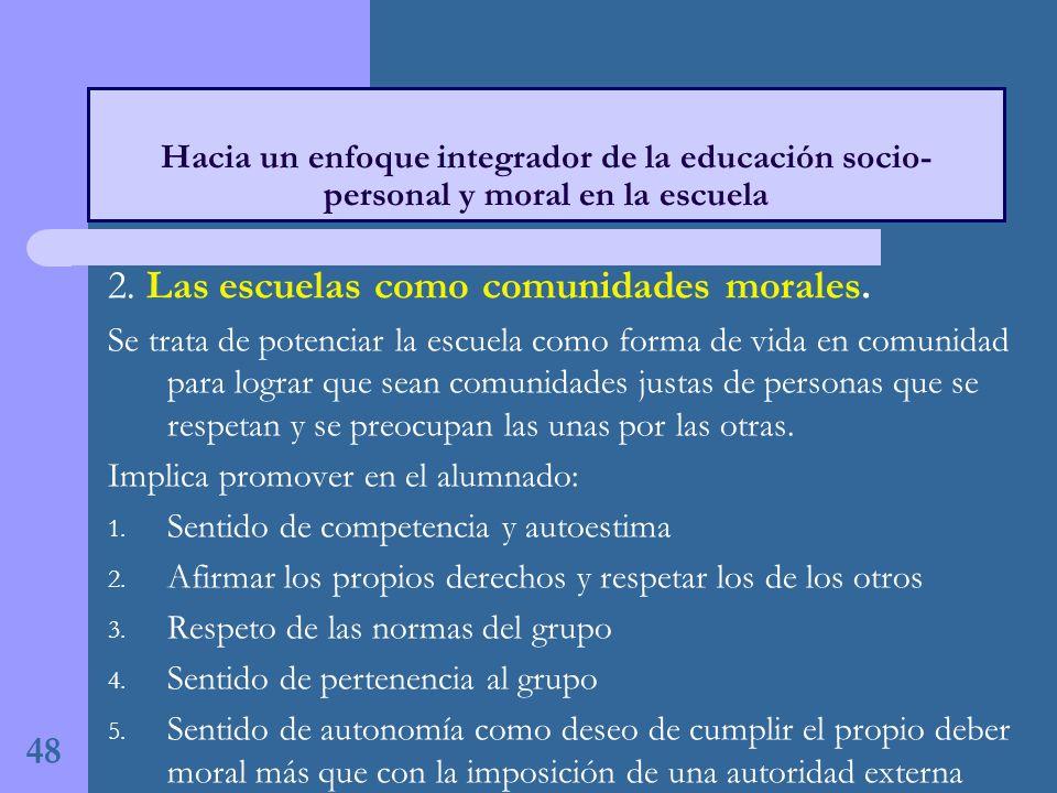 2. Las escuelas como comunidades morales.