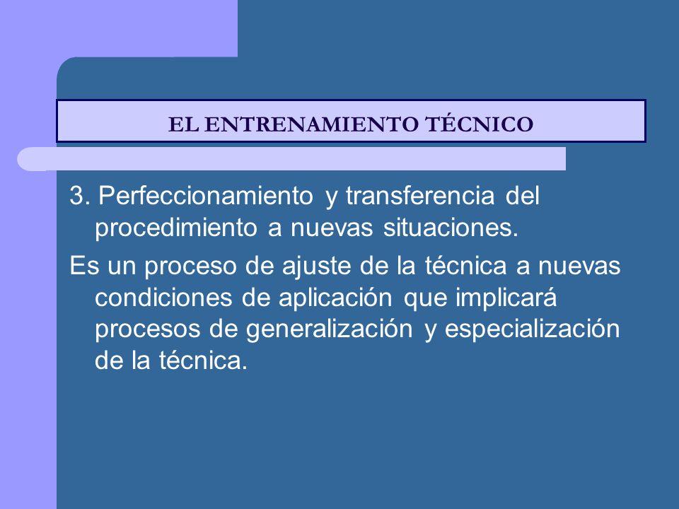 EL ENTRENAMIENTO TÉCNICO