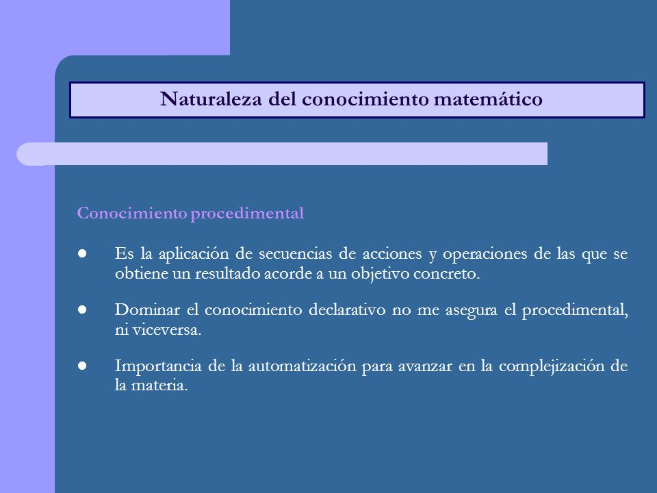Naturaleza del conocimiento matemático