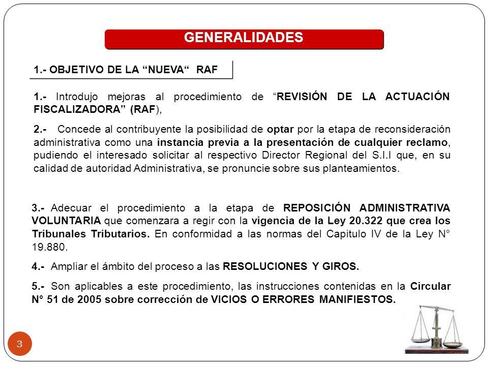 GENERALIDADES 1.- OBJETIVO DE LA NUEVA RAF