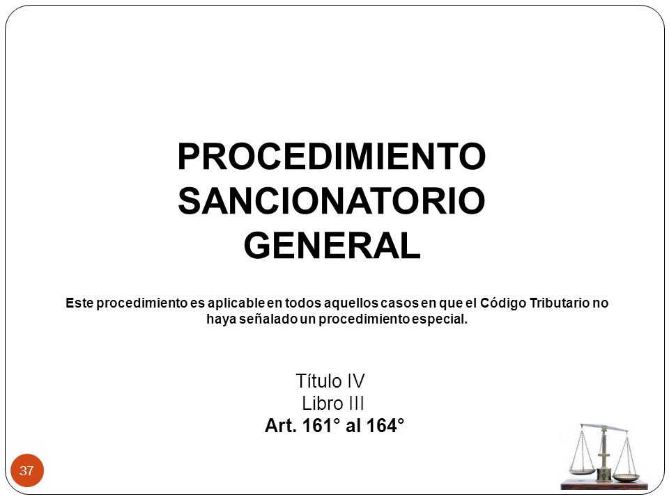 PROCEDIMIENTO SANCIONATORIO GENERAL