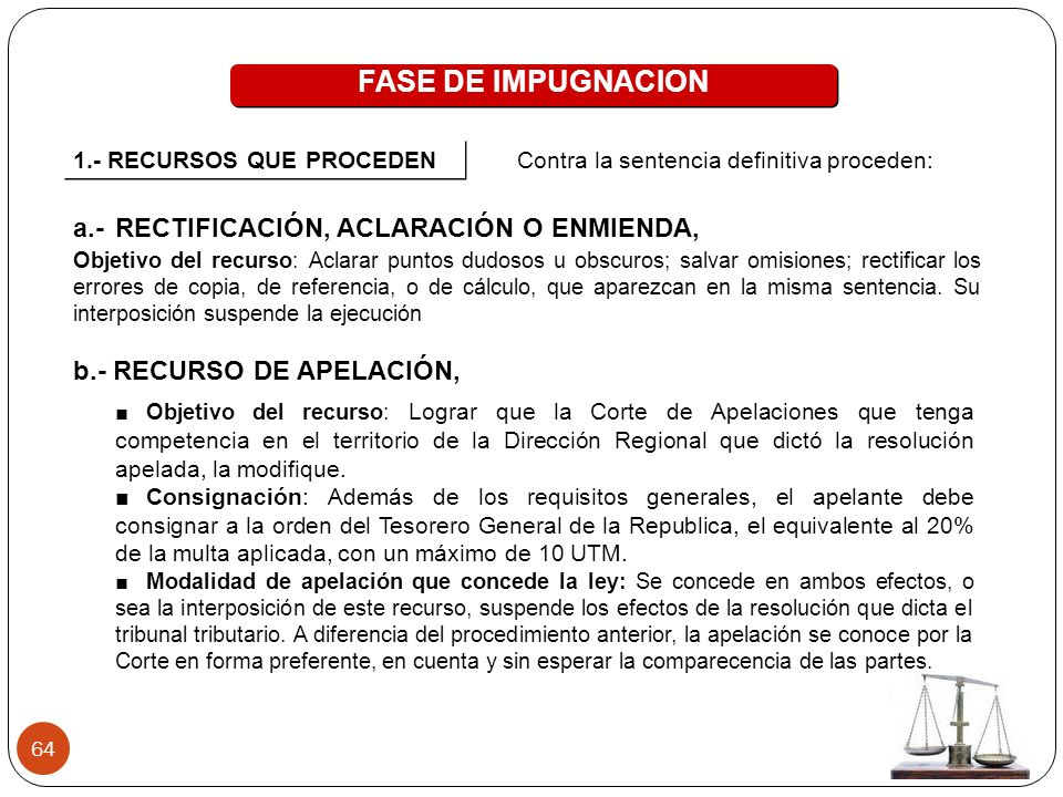 FASE DE IMPUGNACION a.- RECTIFICACIÓN, ACLARACIÓN O ENMIENDA,