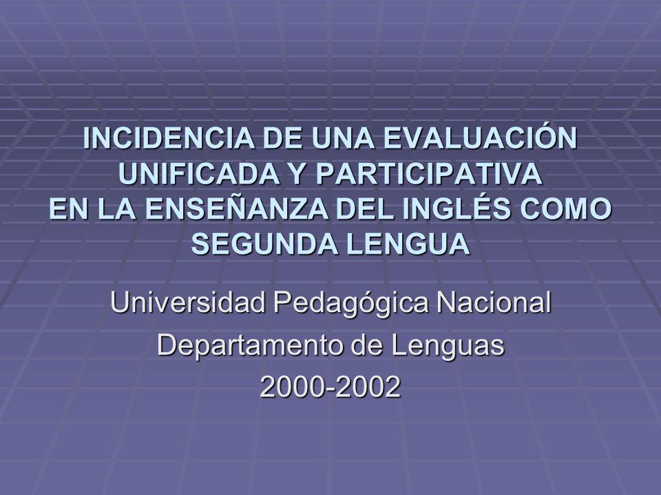 Universidad Pedagógica Nacional Departamento de Lenguas 2000-2002