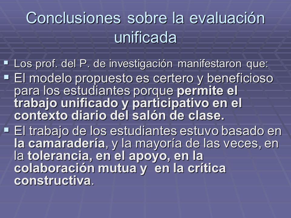 Conclusiones sobre la evaluación unificada