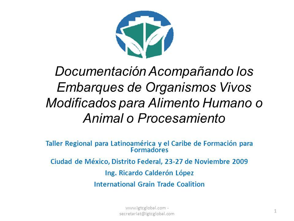 Documentación Acompañando los Embarques de Organismos Vivos Modificados para Alimento Humano o Animal o Procesamiento