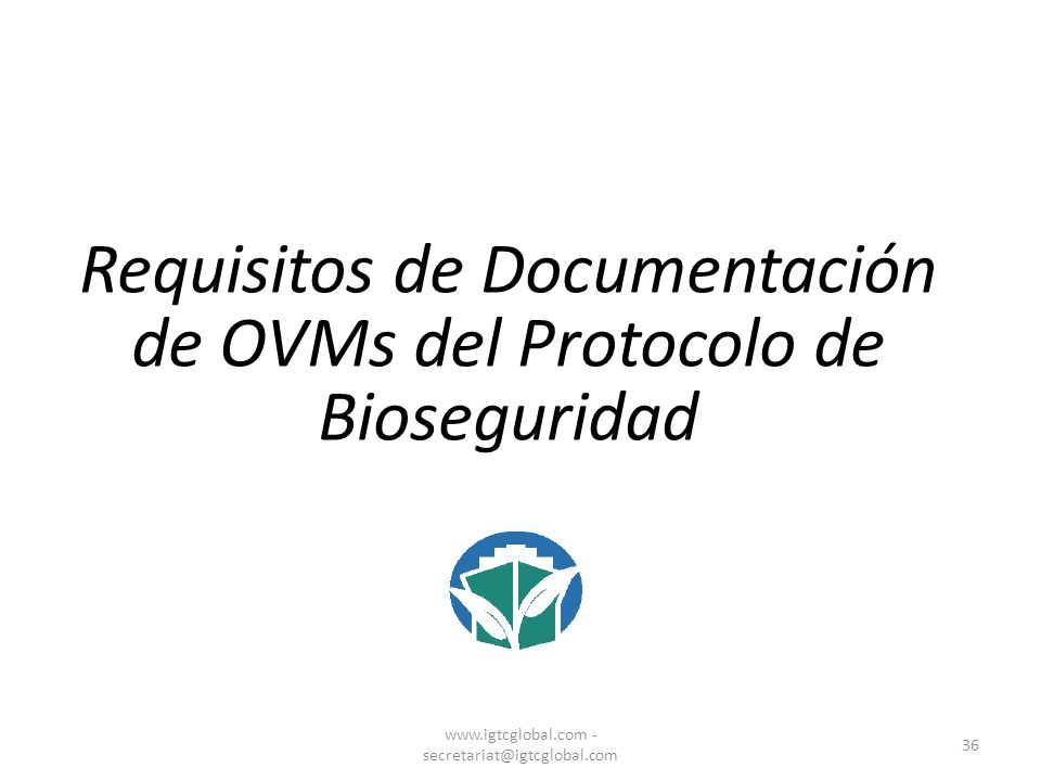 Requisitos de Documentación de OVMs del Protocolo de Bioseguridad