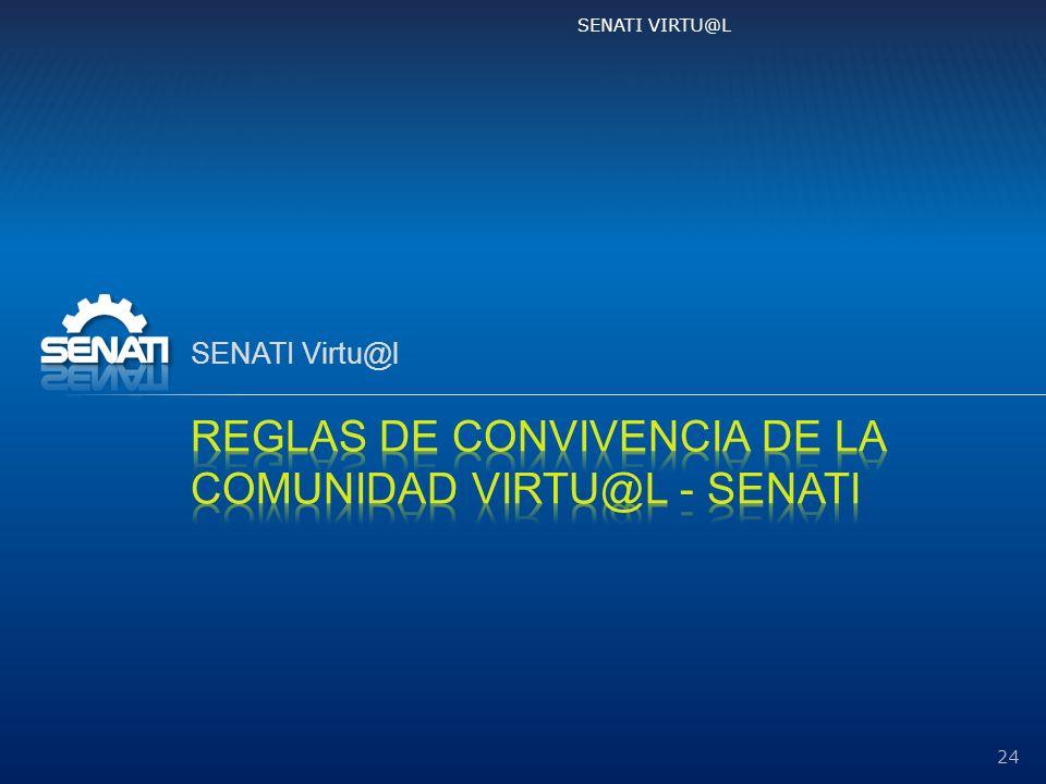 REGLAS DE CONVIVENCIA DE LA COMUNIDAD Virtu@l - SENATI