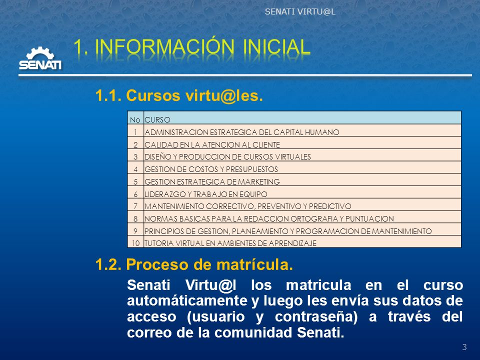 1. INFORMACIÓN INICIAL 1.1. Cursos virtu@les.