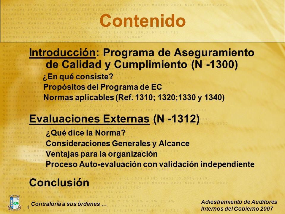 Contenido Introducción: Programa de Aseguramiento de Calidad y Cumplimiento (N -1300) ¿En qué consiste