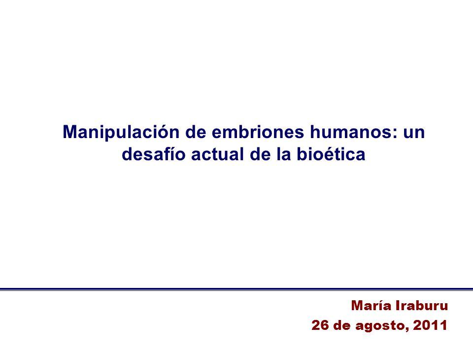 Manipulación de embriones humanos: un desafío actual de la bioética