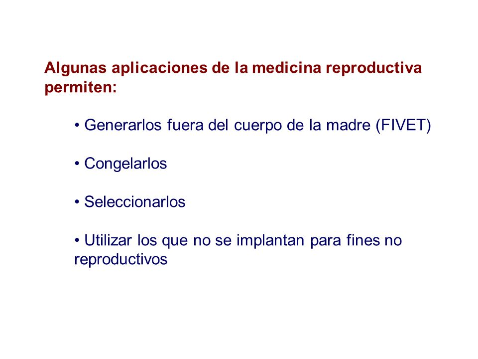 Algunas aplicaciones de la medicina reproductiva permiten: