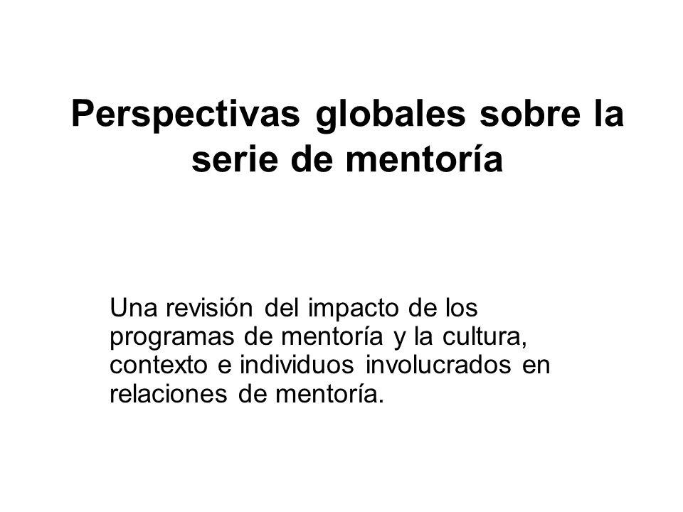 Perspectivas globales sobre la serie de mentoría