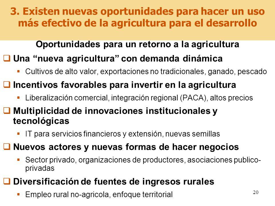 Oportunidades para un retorno a la agricultura