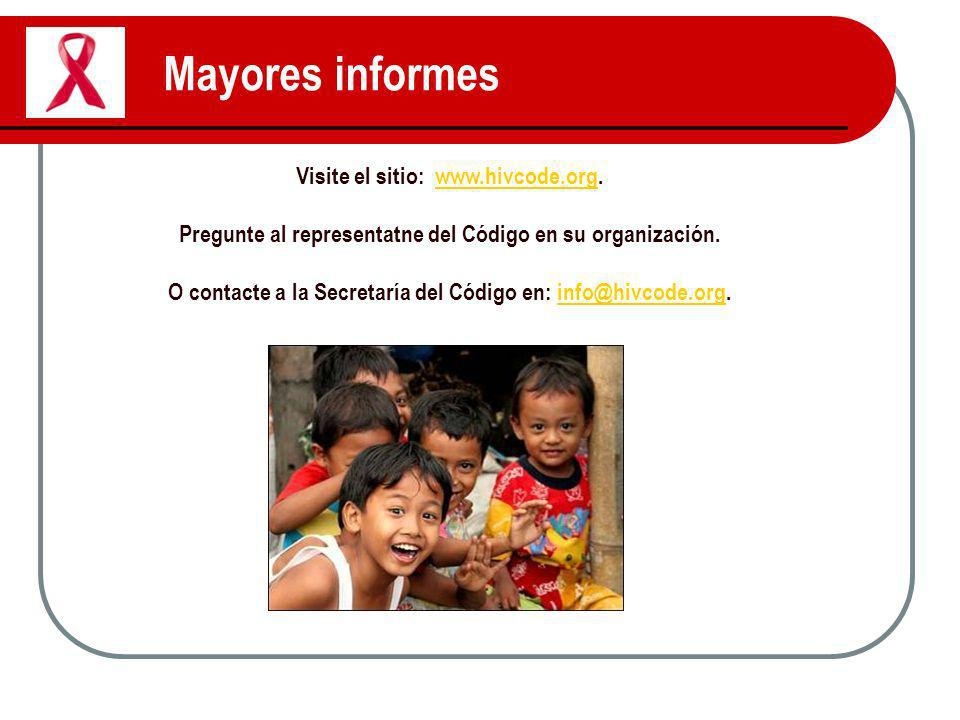 Mayores informes Visite el sitio: www.hivcode.org.