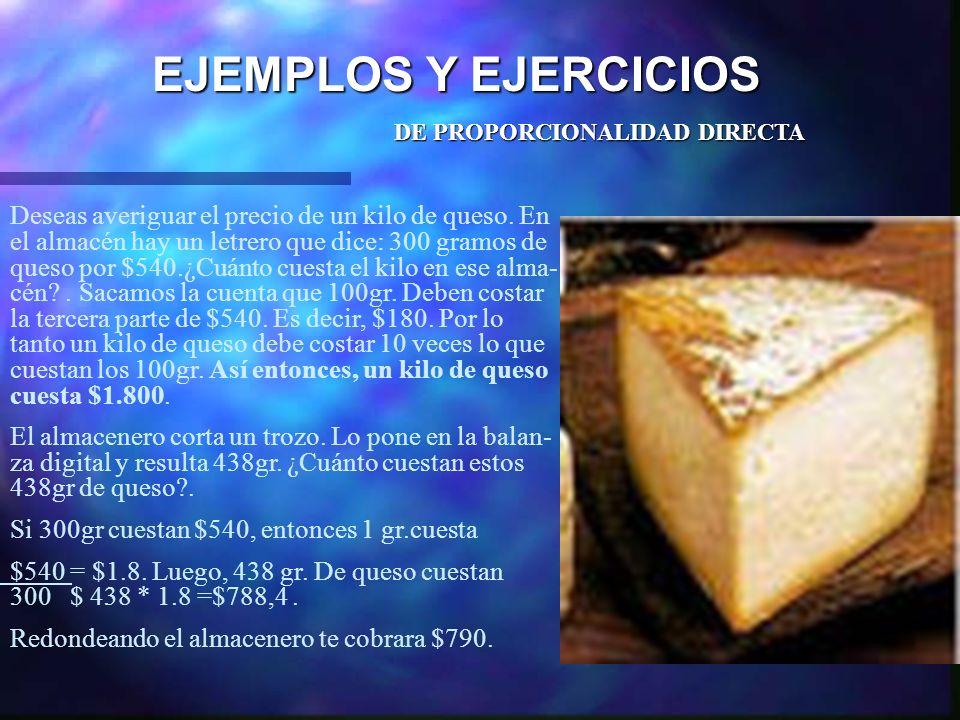 EJEMPLOS Y EJERCICIOS DE PROPORCIONALIDAD DIRECTA.