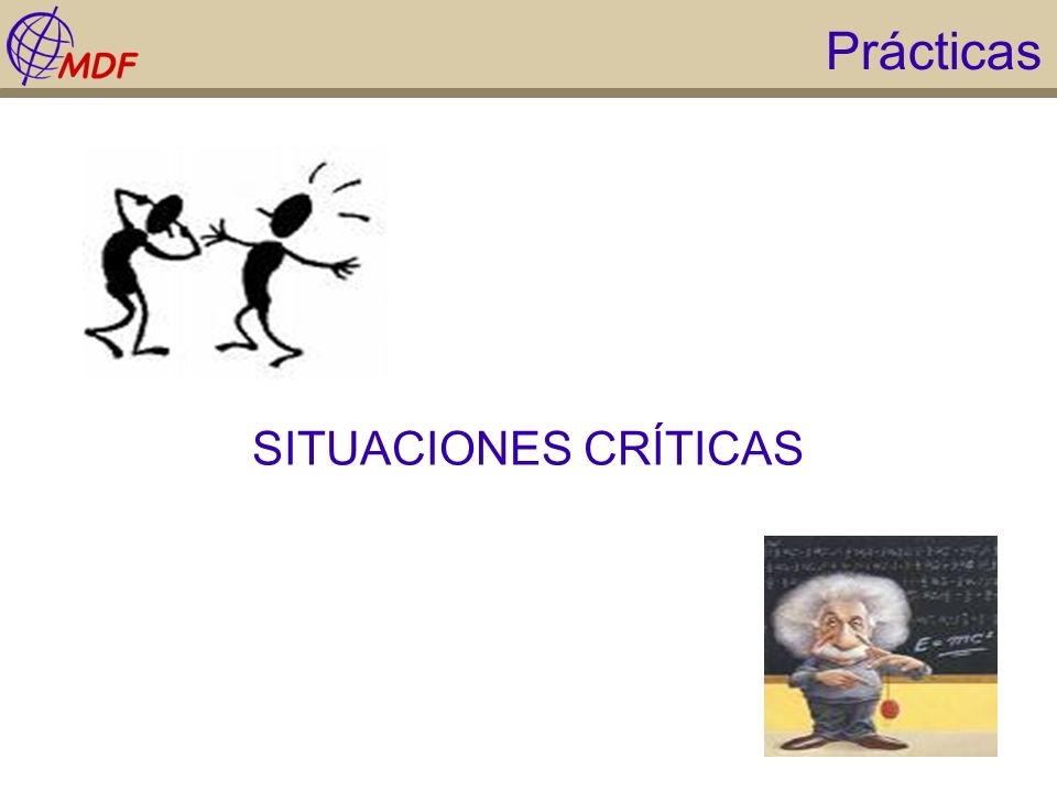 Prácticas SITUACIONES CRÍTICAS