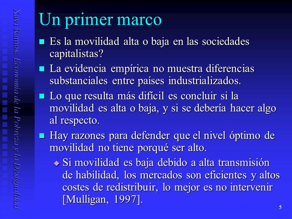 Un primer marco Es la movilidad alta o baja en las sociedades capitalistas