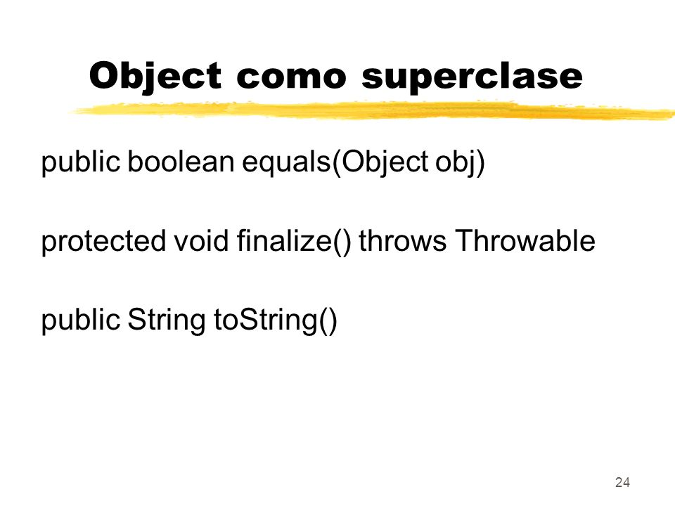 Object como superclase