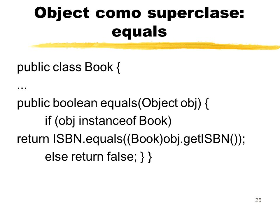 Object como superclase: equals