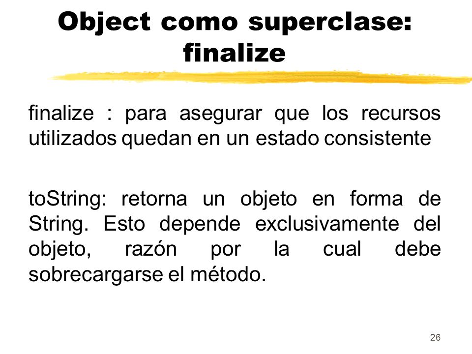 Object como superclase: finalize