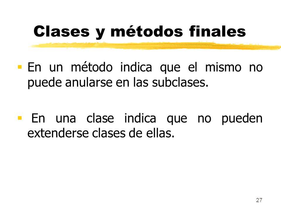 Clases y métodos finales