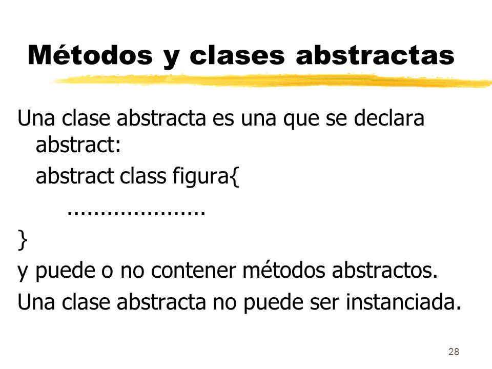 Métodos y clases abstractas