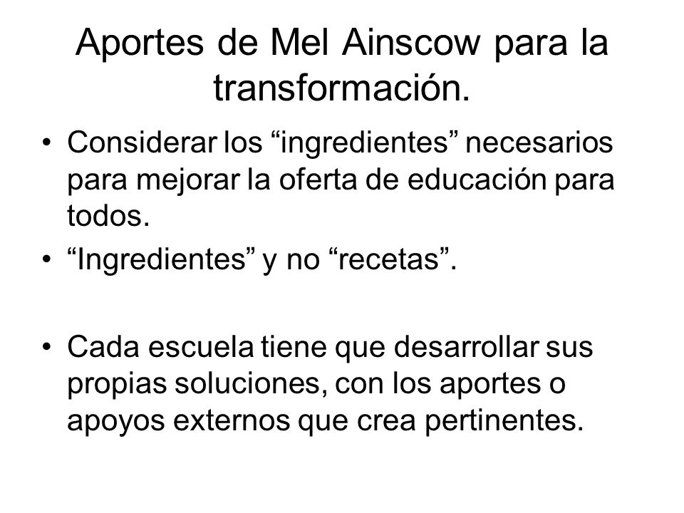 Aportes de Mel Ainscow para la transformación.