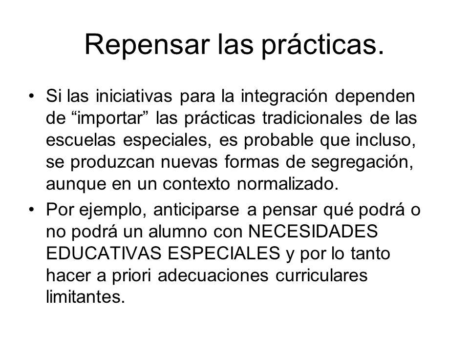 Repensar las prácticas.