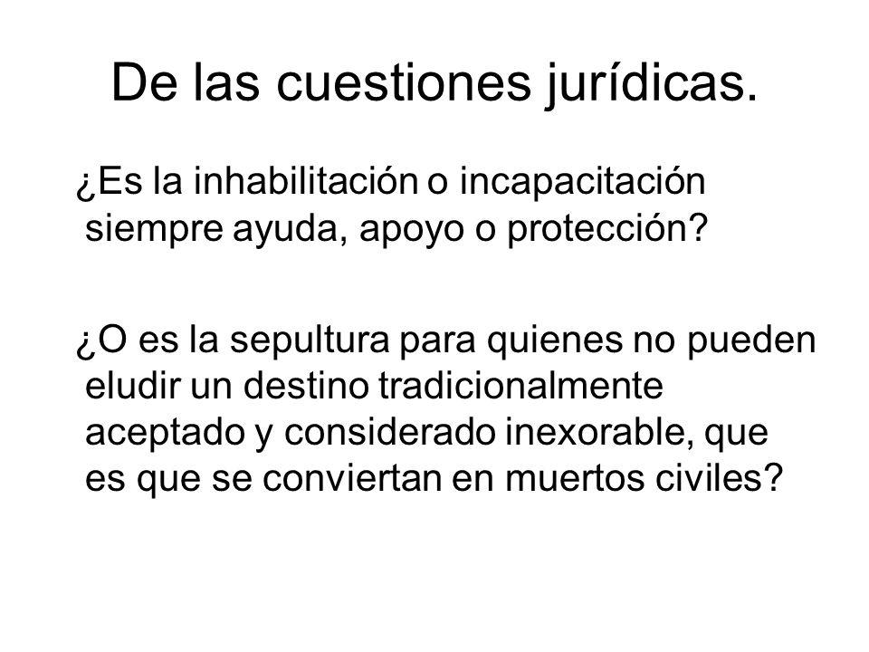 De las cuestiones jurídicas.