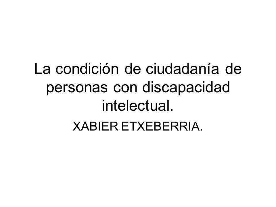 La condición de ciudadanía de personas con discapacidad intelectual.