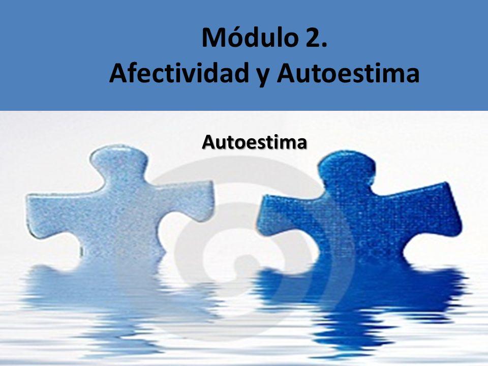 Módulo 2. Afectividad y Autoestima