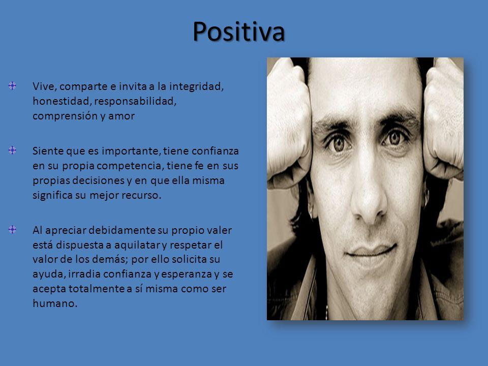 Positiva Vive, comparte e invita a la integridad, honestidad, responsabilidad, comprensión y amor.