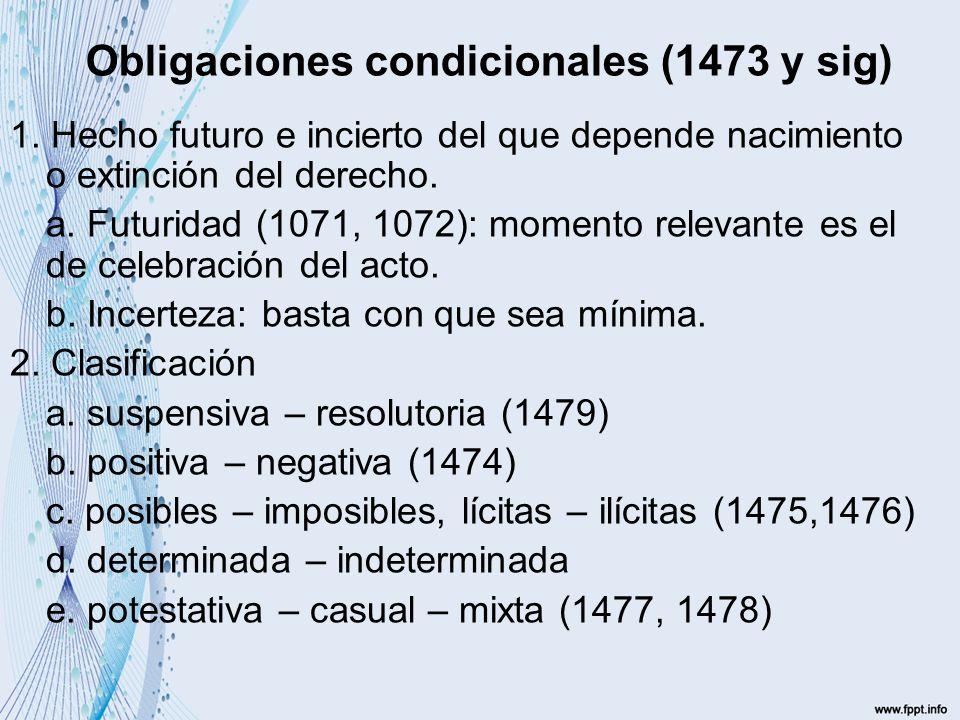 Obligaciones condicionales (1473 y sig)